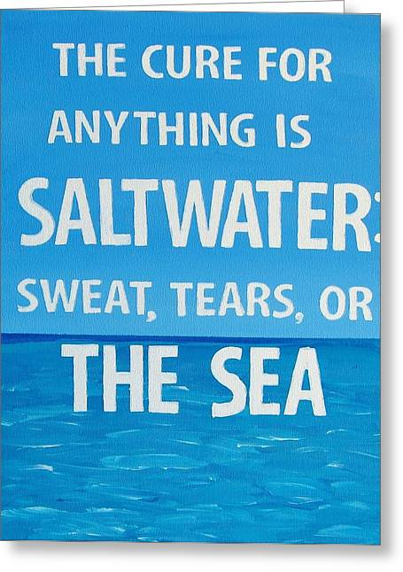 Sweat Paintings Greeting Cards - The Cure for Anything Greeting Card by Michelle Eshleman
