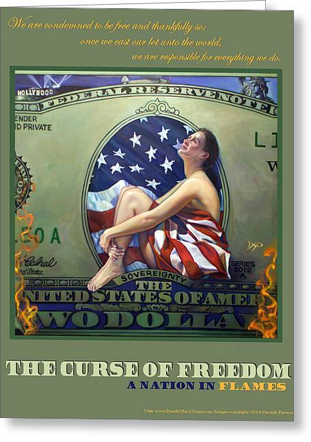 The Curse Of Freedom A Nation In Flames Greeting Card by Patrick Anthony Pierson