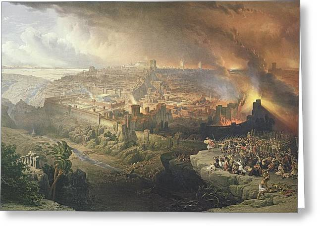 Massacre Greeting Cards - The Destruction Of Jerusalem In 70 Ad Greeting Card by David Roberts