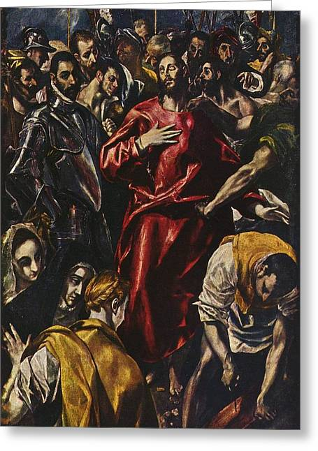 Bravery Greeting Cards - The Disrobing of Christ Greeting Card by El Greco