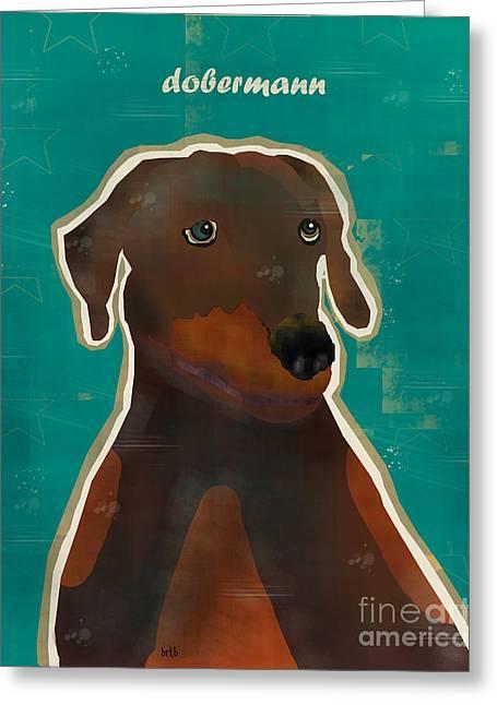 Dobermann Greeting Cards - The Dobermann Greeting Card by Bri Buckley