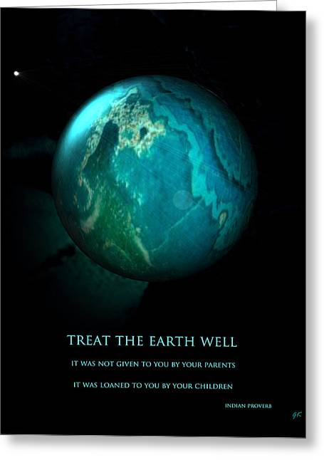 Motivational Poster Mixed Media Greeting Cards - The Earth Greeting Card by Gerlinde Keating - Keating Associates Inc