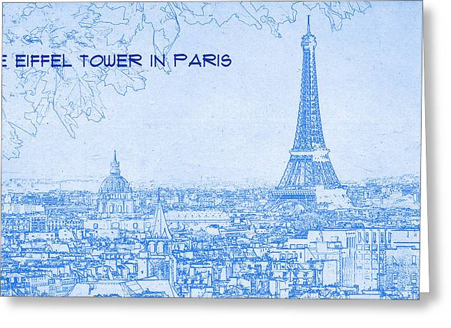 Bravery Mixed Media Greeting Cards - The Eiffel Tower in Paris - BluePrint Drawing Greeting Card by MotionAge Designs