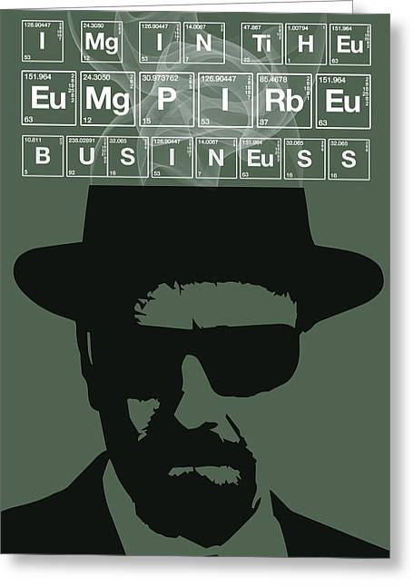 Money Quotes Greeting Cards - The Empire Business by Walter White Greeting Card by Florian Rodarte