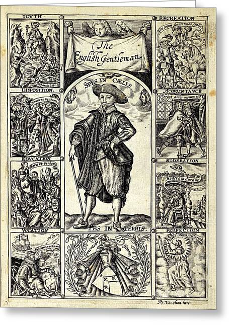Disposition Greeting Cards - The English Gentleman, 1630 Greeting Card by British Library