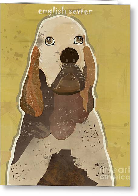 Portriats Greeting Cards - The English Setter  Greeting Card by Bri Buckley