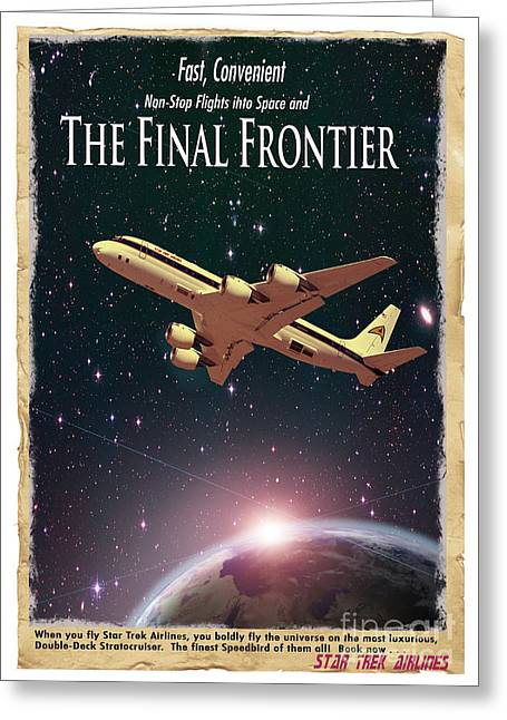 Airline Greeting Cards - The Final Frontier Greeting Card by Juli Scalzi