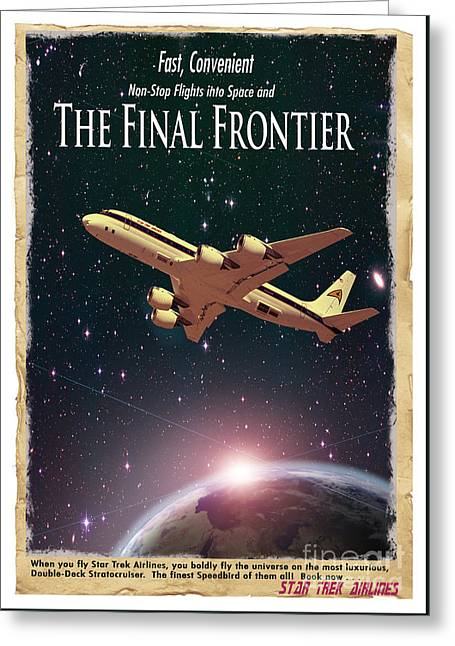 Airlines Greeting Cards - The Final Frontier Greeting Card by Juli Scalzi