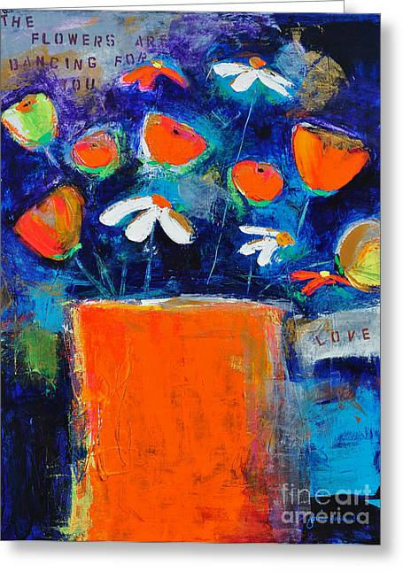 Get Well Flowers Greeting Cards - The Flowers are Dancing for You Greeting Card by Johane Amirault