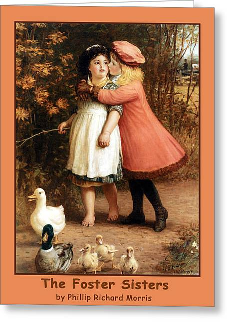Ducklings Digital Greeting Cards - The Foster Sisters Poster Greeting Card by Philip Richard Morris