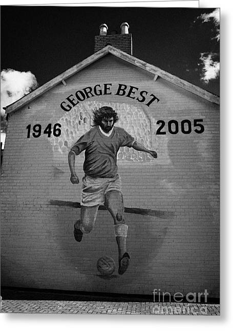 The George Best Memorial Mural On The Lower Cregagh Road In Belfast Northern Ireland Greeting Card by Joe Fox