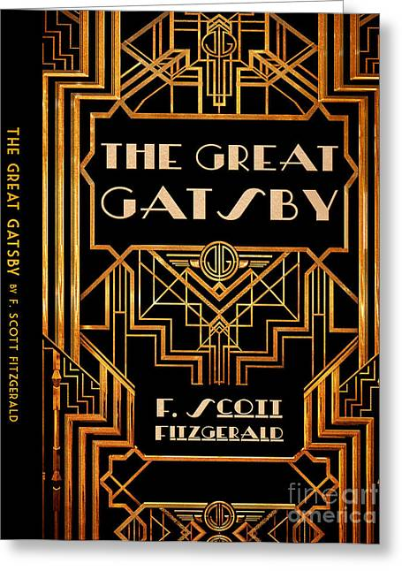 Book Jacket Greeting Cards - The Great Gatsby Book Cover Movie Poster Art 6 Greeting Card by Nishanth Gopinathan