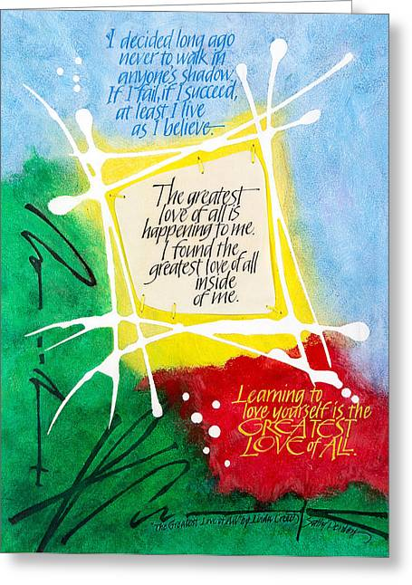 Self Love Greeting Cards - The Greatest Love of All Greeting Card by Sally Penley