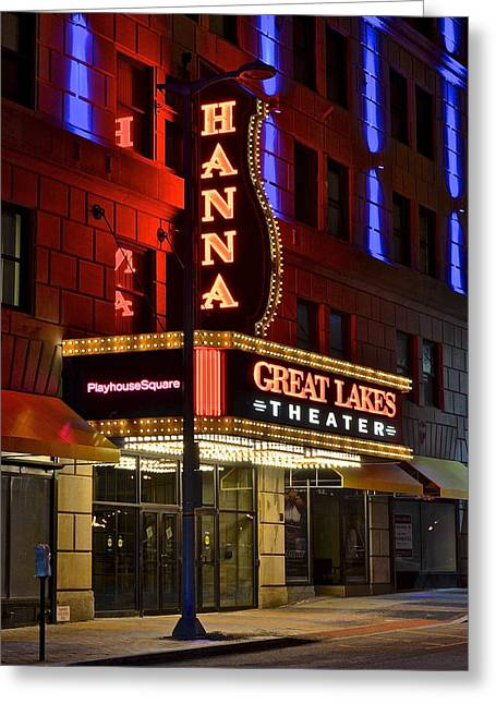 State Dinners Greeting Cards - The Hanna Theater in Playhouse Square Greeting Card by Frozen in Time Fine Art Photography