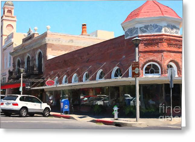 Old Town Digital Greeting Cards - The Heart Of Sonoma California 5D24484 long Greeting Card by Wingsdomain Art and Photography