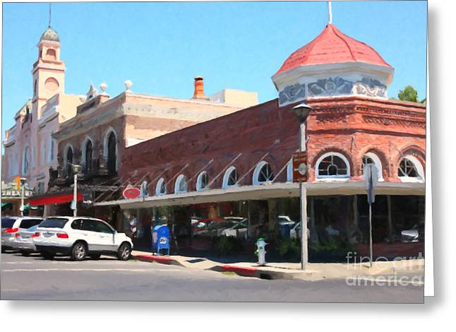 Old Town Digital Greeting Cards - The Heart Of Sonoma California 5D24484  Greeting Card by Wingsdomain Art and Photography