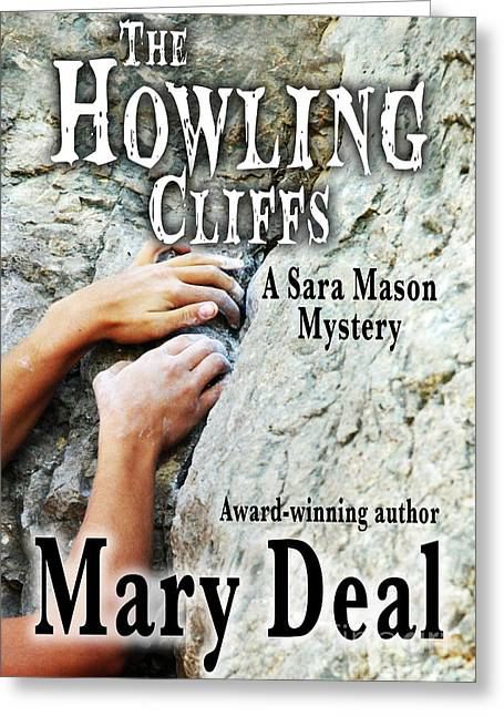 Book Cover Art Greeting Cards - The Howling Cliffs Book Cover Greeting Card by Mary Deal