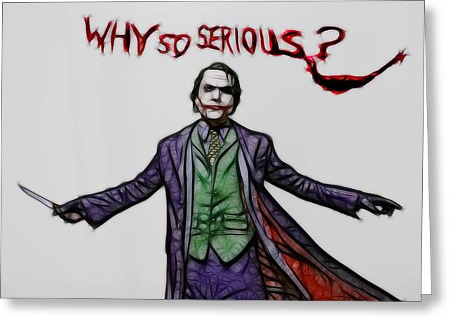 Catwoman Photographs Greeting Cards - The Joker - Why So Serious Greeting Card by Lee Dos Santos