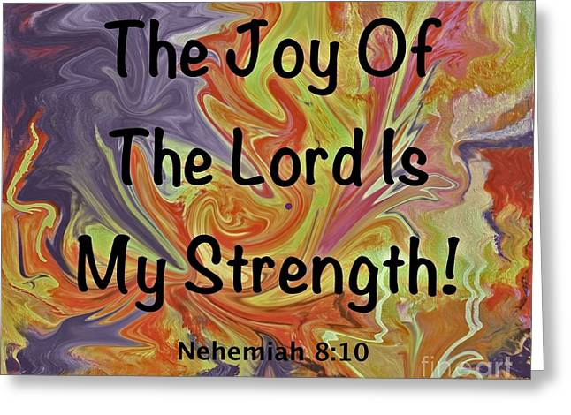Joy Of The Lord Greeting Cards - The Joy Of The Lord I  Greeting Card by Terry  Hester