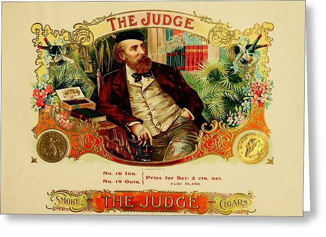 Cigar Drawings Greeting Cards - The Judge Vintage Cigar Advertisement Greeting Card by Movie Poster Prints
