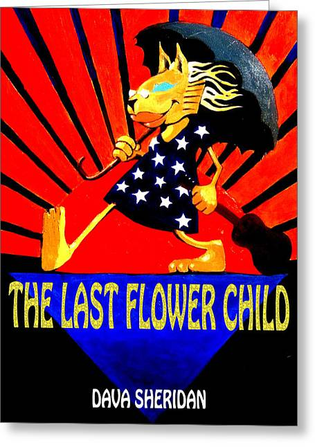 Edith Piaf Greeting Cards - The Last Flower Child Book Cover Art By Stanley Mouse Greeting Card by Dava Sheridan
