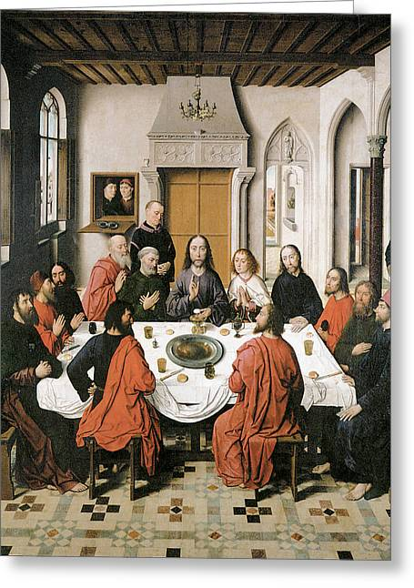 Last Supper Greeting Cards - The Last Supper Greeting Card by Dieric Bouts