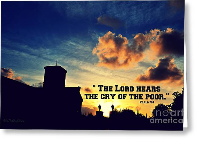 Text Greeting Cards - The Lord Hears the Cry of the Poor Greeting Card by Sharon Soberon