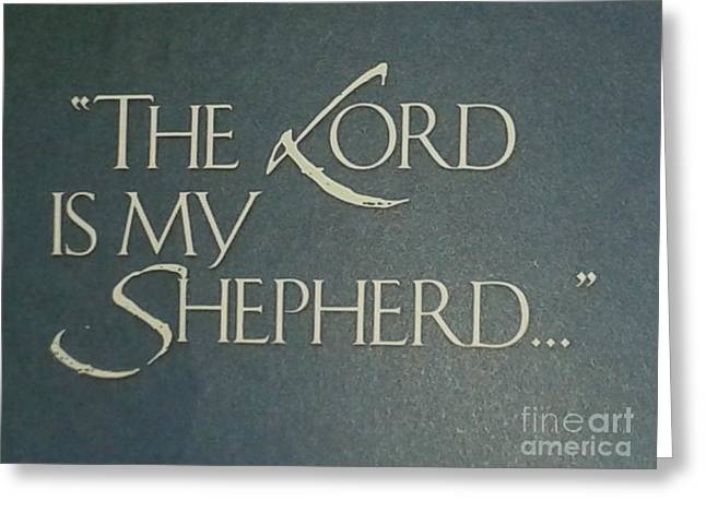 Book Of Psalms Greeting Cards - The LORD Is My Shepherd Greeting Card by Eduard Rapo