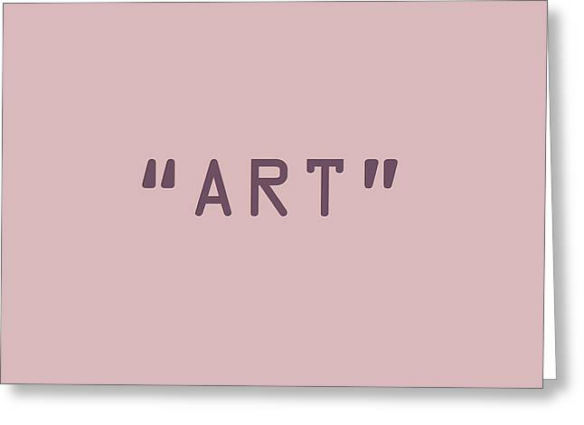 Giclée Fine Art Greeting Cards - The Meaning of Art - Quotation Marks Greeting Card by Serge Averbukh
