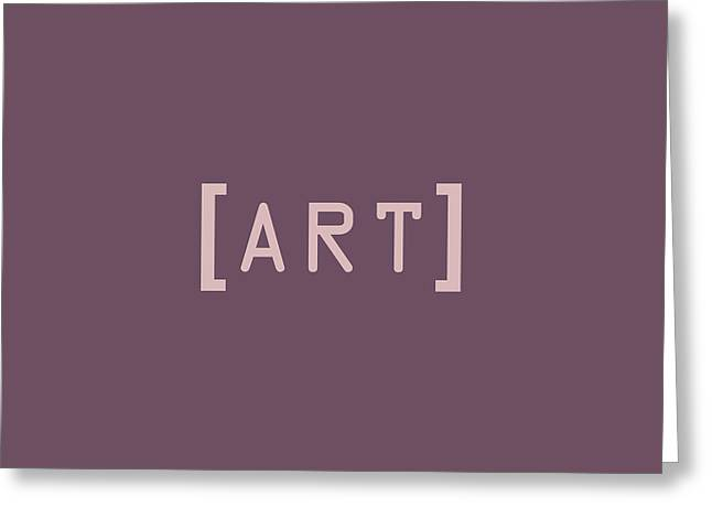 Giclée Fine Art Greeting Cards - The Meaning of Art - Square Brackets Greeting Card by Serge Averbukh