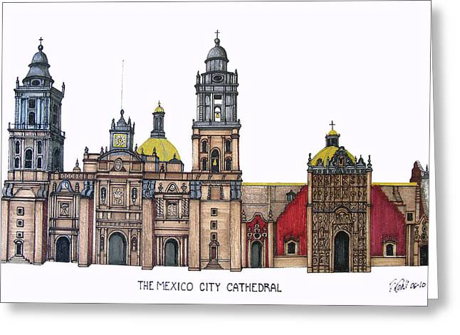 Historic Buildings Images Drawings Greeting Cards - The Mexico City Cathedral Greeting Card by Frederic Kohli