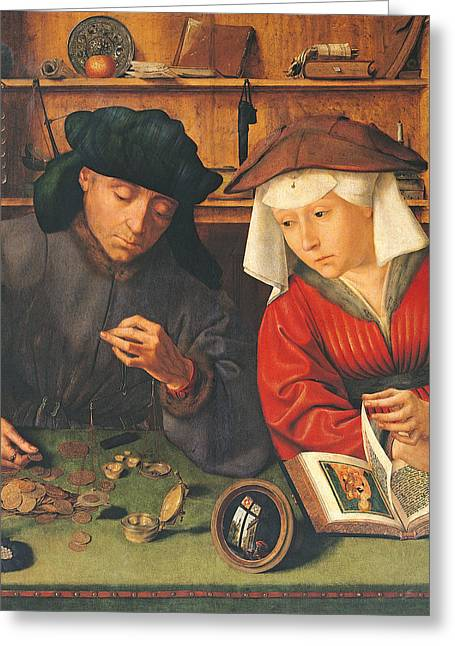 Coins Greeting Cards - The Money Lender And His Wife, 1514 Oil On Panel Greeting Card by Quentin Massys or Metsys