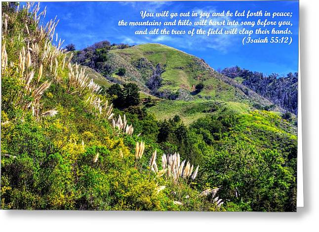 Big Sur Ca Greeting Cards - The Mountains and Hills Will Burst Into Song Before You - from Isaiah 55.12 - Big Sur California Greeting Card by Michael Mazaika