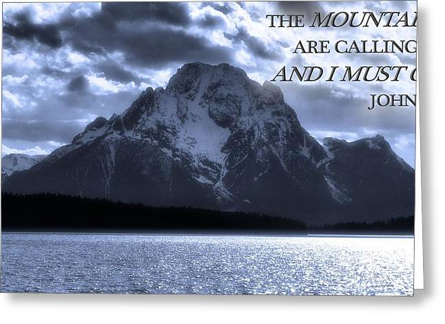 Calling Mixed Media Greeting Cards - The Mountains Are Calling John Muir Greeting Card by Dan Sproul
