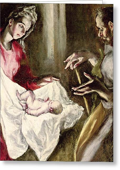 Christ Child Greeting Cards - The Nativity Greeting Card by El Greco Domenico Theotocopuli