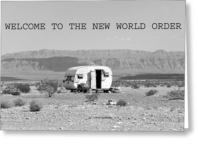 Off The Grid Greeting Cards - The New World Order Greeting Card by David Lee Thompson