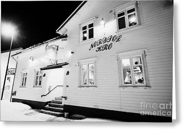 The Nordpol Kro Pub In Vardo Finnmark Norway Europe Greeting Card by Joe Fox