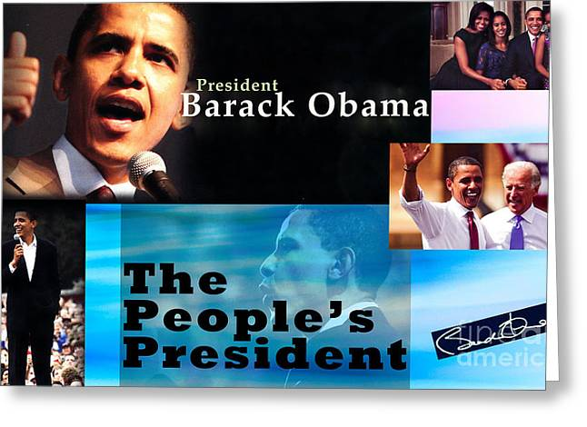 The People's President Still Greeting Card by Terry Wallace