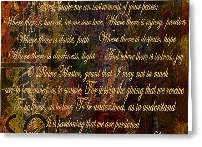 Prayer Of St. Francis Of Assisi Greeting Cards - The Prayer of St Francis of Assisi Greeting Card by Joseph Mosley