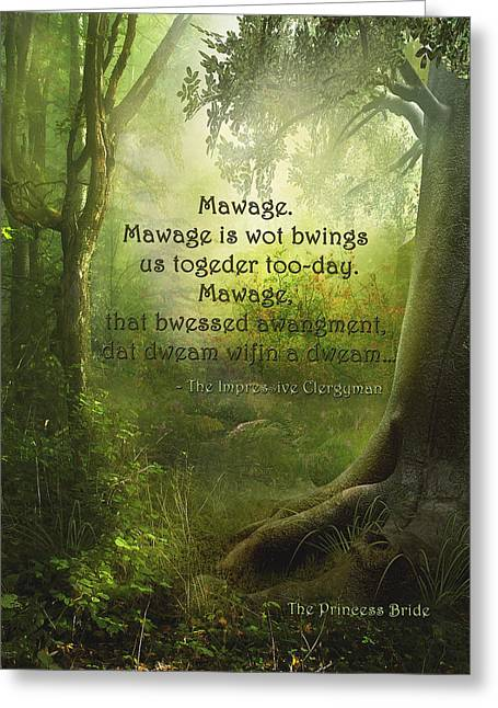 Princes Digital Greeting Cards - The Princess Bride - Mawage Greeting Card by Paulette B Wright
