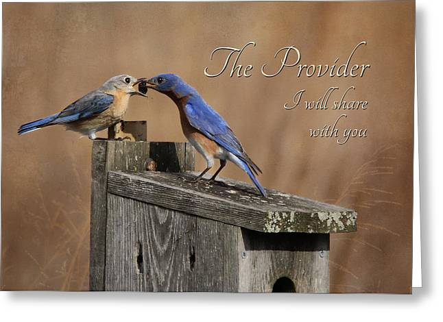 Wife Greeting Cards - The Provider Greeting Card by Lori Deiter