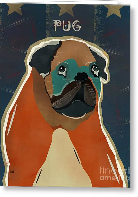 Pug Prints Greeting Cards - The Pug Dog Greeting Card by Bri Buckley