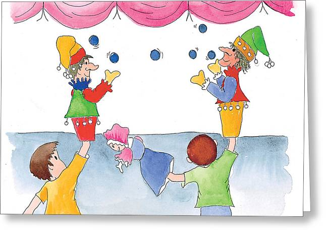 The Puppet Show Greeting Card by Leah Wiedemer