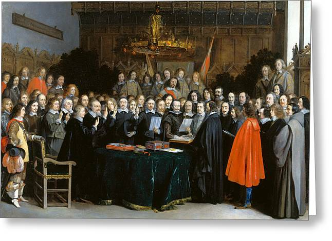 Treaty Greeting Cards - The Ratification of the Treaty of Muenster Greeting Card by Gerard ter Borch