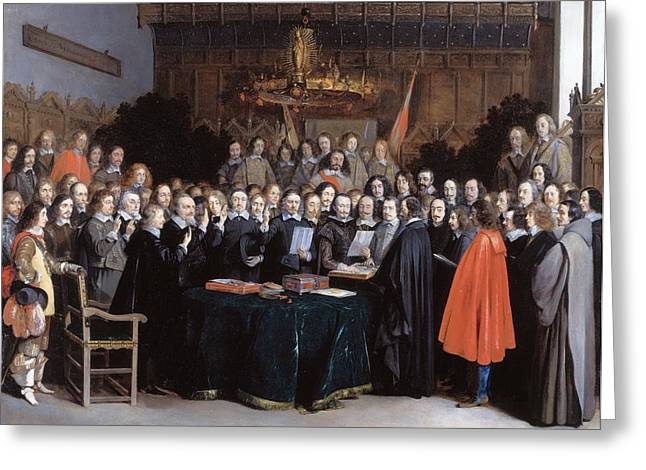 Treaty Of London Greeting Cards - The Ratification of the Treaty of Munster Greeting Card by Gerard ter Borch