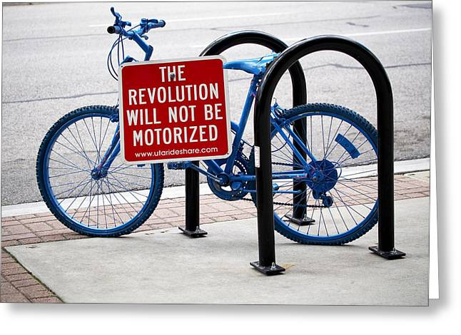 Cyclist Greeting Cards - The Revolution Will Not Be Motorized Greeting Card by Rona Black