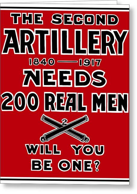 War Propaganda Greeting Cards - The Second Artillery Needs 200 Real Men Greeting Card by War Is Hell Store