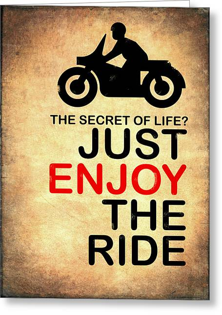 Motorcycles Photographs Greeting Cards - The Secret of Life Greeting Card by Mark Rogan