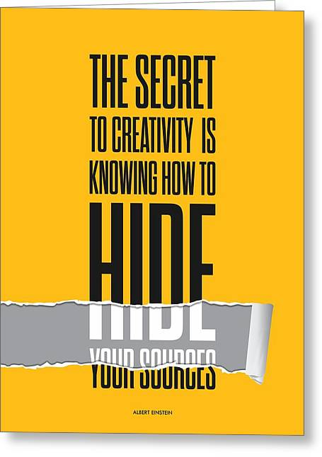 Secrets Greeting Cards - The secret to creativity Albert Einstein Inspirational Quotes  Greeting Card by Lab No 4 - The Quotography Department