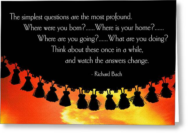 The Simplest Questions Greeting Card by Mike Flynn
